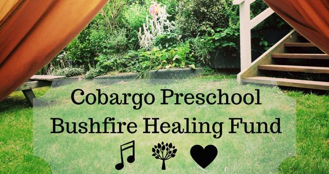 Cobargo Preschool Bushfire Healing Fund